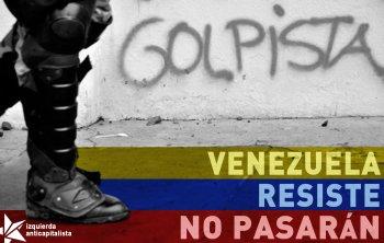 Venezuela resiste. No pasarán.